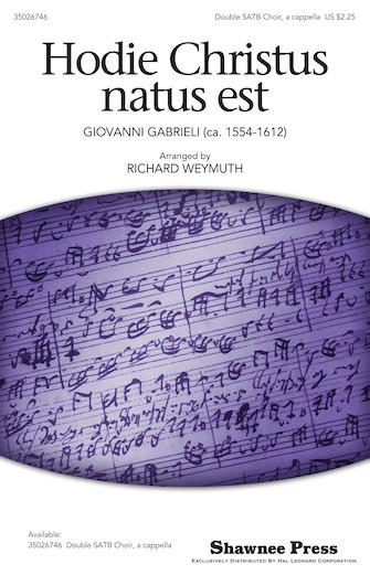 Hodie Christus Natus Est : SATB : Richard Weymuth : Sheet Music : 35026746 : 884088454487 : 1423487923