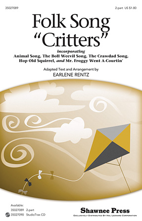 Folk Song Critters : 2-Part : Earlene Rentz : Jonathan Larson : Rent : Sheet Music : 35027089 : 884088471385