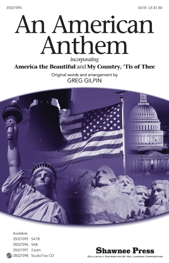 An American Anthem : SATB : Greg Gilpin : Sheet Music : 35027095 : 884088472528