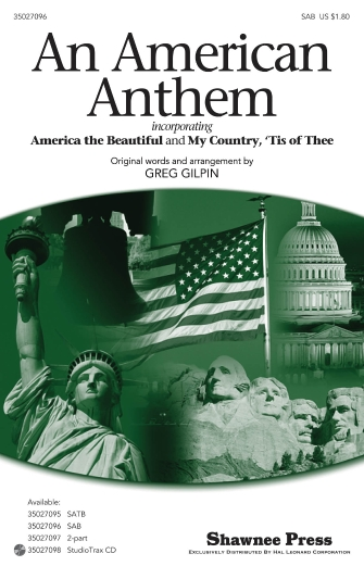 An American Anthem : SAB : Greg Gilpin : Sheet Music : 35027096 : 884088472535