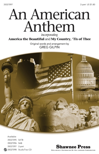 An American Anthem : 2-Part : Greg Gilpin : Sheet Music : 35027097 : 884088472542