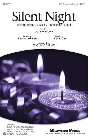 Silent Night : SATB : Eric Lane Barnes : Franz Xaver Gruber : Sheet Music : 35027110 : 884088473945