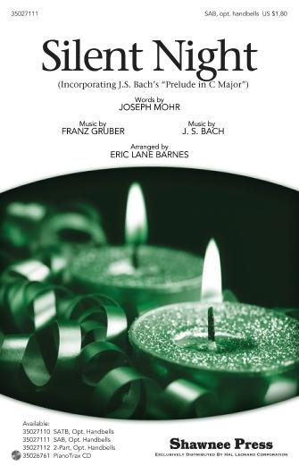 Silent Night : SAB : Eric Lane Barnes : Franz Xaver Gruber : Sheet Music : 35027111 : 884088473952
