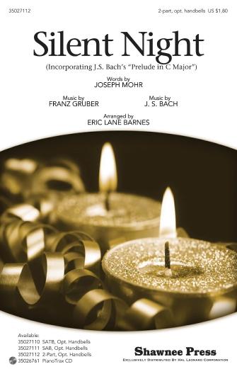 Silent Night : 2-Part : Eric Lane Barnes : Franz Xaver Gruber : Sheet Music : 35027112 : 884088474058