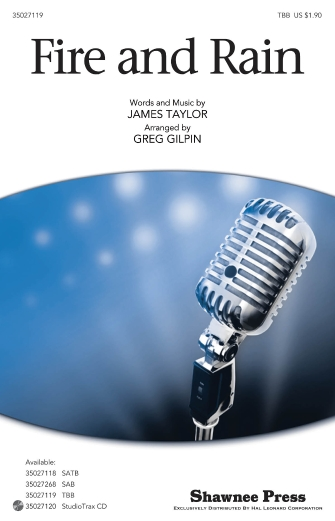 Fire And Rain : TBB : Greg Gilpin : James Taylor : James Taylor : Sheet Music : 35027119 : 884088476144