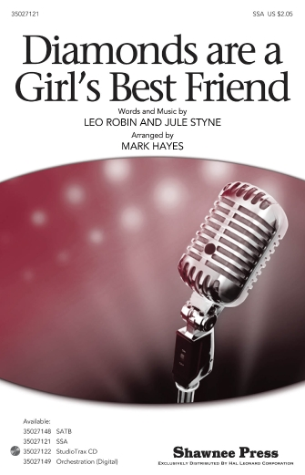 Diamonds Are A Girl's Best Friend : SSA : Mark Hayes : Jule Styne : Marilyn Monroe : Gentlemen Prefer Blondes : Sheet Music : 35027121 : 884088476168