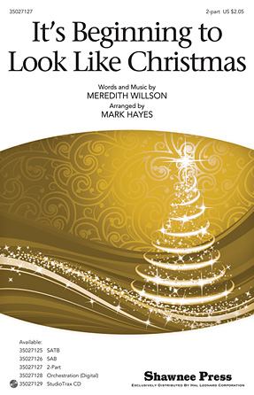 It's Beginning to Look Like Christmas : 2-Part : Mark Hayes : Meredith Willson : Sheet Music : 35027127 : 884088476243
