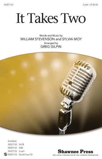 It Takes Two : 2-Part : Greg Gilpin : William Stevenson : Sheet Music : 35027132 : 884088476298