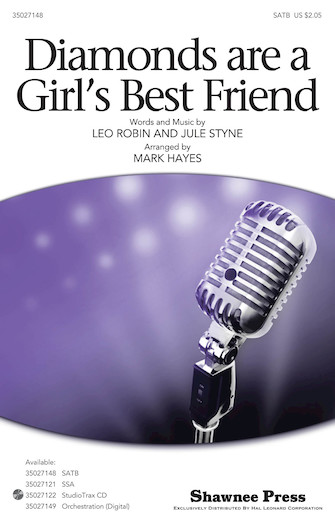 Diamonds Are a Girl's Best Friend : SATB : Mark Hayes : Jule Styne : Marilyn Monroe : Sheet Music : 35027148 : 884088476793