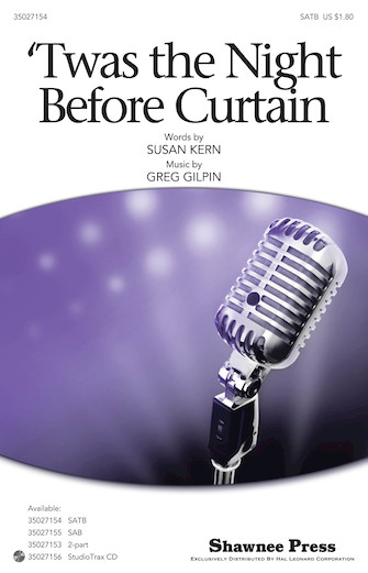 'Twas the Night Before Curtain : SATB : Susan Kern : Susan Kern : Sheet Music : 35027154 : 884088482442