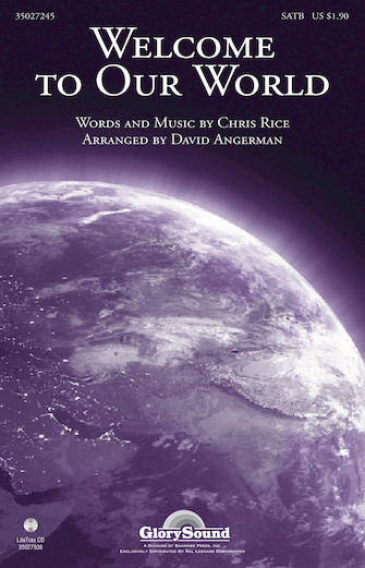 Welcome to Our World : SATB : David Angerman : Chris Rice : Sheet Music : 35027245 : 884088487713