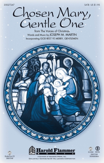 Chosen Mary, Gentle One : SATB : Joseph Martin : Joseph Martin : Sheet Music : 35027247 : 884088492649