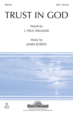 Trust in God : SATB : James Koerts : James Koerts : Sheet Music : 35027281 : 884088497262