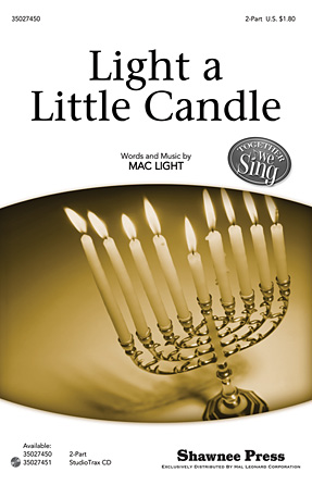 Light a Little Candle : 2-Part : Mac Light : Mac Light : Sheet Music : 35027450 : 884088512781