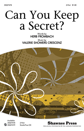 Can You Keep a Secret? : 2-Part : Valerie Showers Crescenz : Valerie Showers Crescenz : Sheet Music : 35027478 : 884088516048
