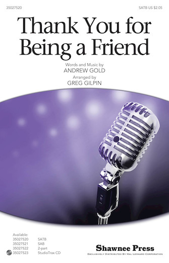 Thank You for Being a Friend : SATB : Greg Gilpin : Sheet Music : 35027520 : 884088518547