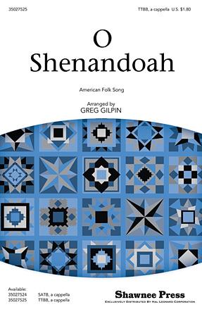 O Shenandoah : TTBB : Greg Gilpin : Sheet Music : 35027525 : 884088519124