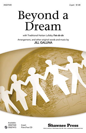 Beyond a Dream : 2-Part : Jill Gallina : Sheet Music : 35027540 : 884088522476