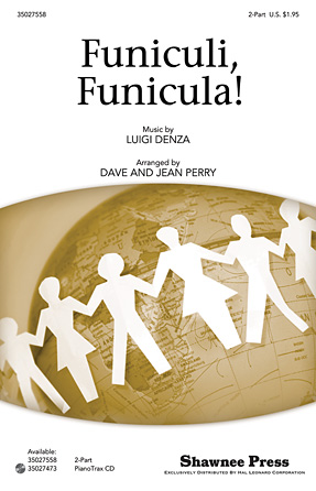 Funiculi, Funicula! : 2-Part : Jean Perry : Sheet Music : 35027558 : 884088524906