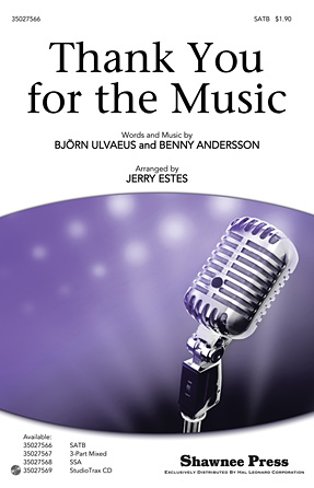 Thank You for the Music : SATB : Jerry Estes : Benny Andersson and Bjorn Ulvaeus : ABBA : Mamma Mia! : Sheet Music : 35027566 : 884088525071