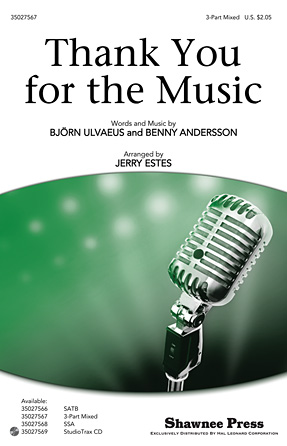 Thank You for the Music : SAB : Jerry Estes : Benny Andersson and Bjorn Ulvaeus : ABBA : Mamma Mia! : Sheet Music : 35027567 : 884088525088