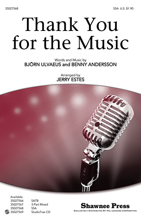 Thank You for the Music : SSA : Jerry Estes : Benny Andersson and Bjorn Ulvaeus : ABBA : Mamma Mia! : Sheet Music : 35027568 : 884088525095