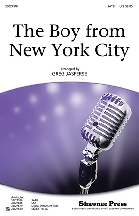 The Boy from New York City : SATB : Greg Jasperse : George Davis : The Manhattan Transfer : Sheet Music : 35027578 : 884088527242