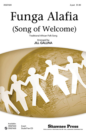 Funga Alafia : 2-Part : Jill Gallina : Sheet Music : 35027604 : 884088527914