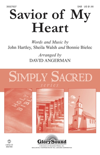 Savior of My Heart : SAB : David Angerman : Sheila Walsh : Sheet Music : 35027637 : 884088531744