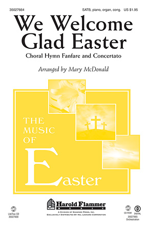 We Welcome Glad Easter : SATB : Mary McDonald : Welsh Melody : Sheet Music : 35027664 : 884088532512