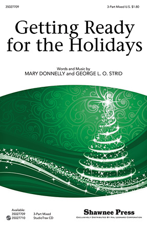 Getting Ready for the Holidays! : SAB : Mary Donnelly : Mary Donnelly : Sheet Music : 35027709 : 884088538224