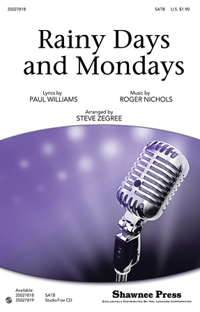 Rainy Days and Mondays : SATB : Steve Zegree : The Carpenters : Sheet Music : 35027818 : 884088548193