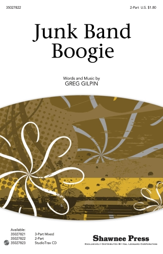 Junk Band Boogie : 2-Part : Greg Gilpin : Greg Gilpin : Sheet Music : 35027822 : 884088549374