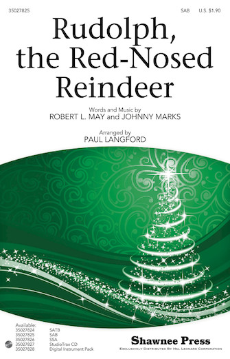 Rudolph the Red-Nosed Reindeer : SAB : Paul Langford : Sheet Music : 35027825 : 884088549954