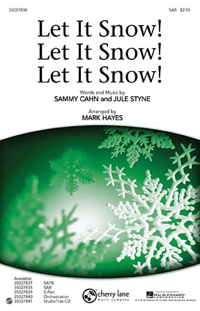 Let It Snow! Let It Snow! Let It Snow! : SAB : Mark Hayes : Sammy Cahn : Sheet Music : 35027838 : 884088554415