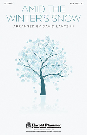 Amid the Winter's Snow : SAB : David Lantz III : Sheet Music : 35027894 : 884088568429
