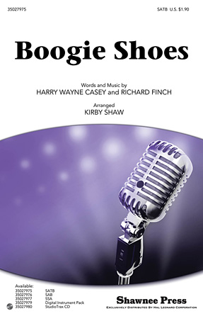 Boogie Shoes : SATB : Kirby Shaw : Richard Finch : KC and the Sunshine Band : Sheet Music : 35027975 : 884088583910 : 1458408094