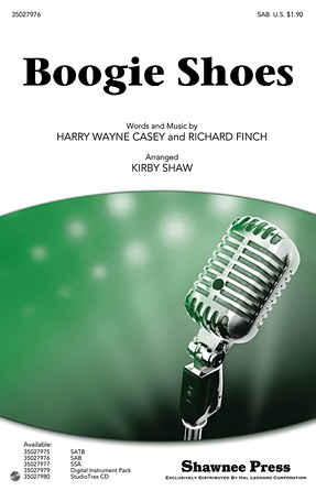 Boogie Shoes : SAB : Kirby Shaw : Richard Finch : KC and the Sunshine Band : Sheet Music : 35027976 : 884088583927 : 1458408108