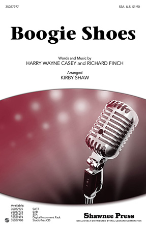 Boogie Shoes : SSA : Kirby Shaw : Richard Finch : KC and the Sunshine Band : Sheet Music : 35027977 : 884088583934 : 1458408116