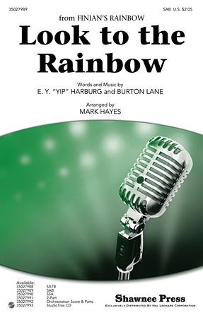Look to the Rainbow : SAB : Mark Hayes : Burton Lane : Finian's Rainbow : Sheet Music : 35027989 : 884088584054