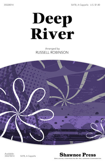 Deep River : SATB : Russell Robinson : Sheet Music : 35028014 : 884088592103