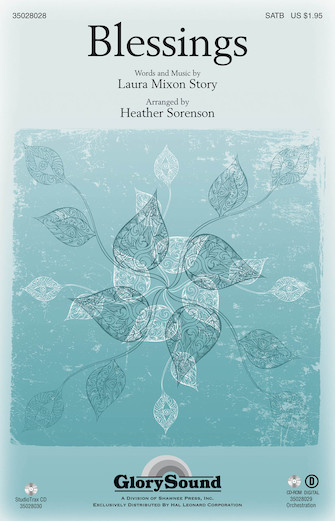 Blessings : SATB : Heather Sorenson : Laura Story : Sheet Music : 35028028 : 884088598518