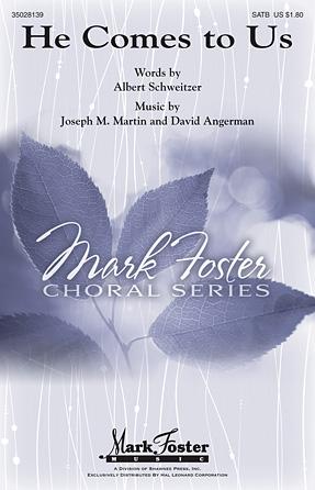 He Comes to Us : SSATBB : Joseph Martin : Joseph Martin : Sheet Music : 35028139 : 884088613617