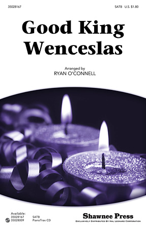 Good King Wenceslas : SATB : Ryan O'Connell : Sheet Music : 35028167 : 884088616700