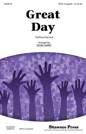 Great Day : SATB : Don Hart : Sheet Music : 35028172 : 884088620493