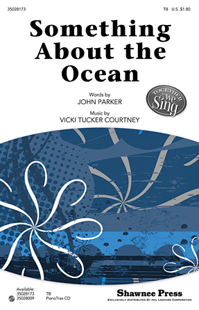 Something About the Ocean : TB : Vicki Tucker Courtney : Vicki Tucker Courtney : Sheet Music : 35028173 : 884088620660