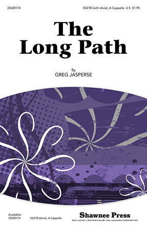 The Long Path : SSATB : Greg Jasperse : Greg Jasperse : Sheet Music : 35028174 : 884088620714