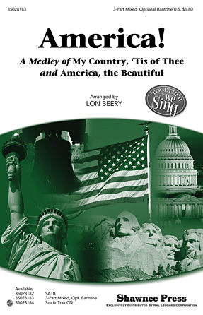 America! : 3-Part : Lon Beery : Sheet Music : 35028183 : 884088622688
