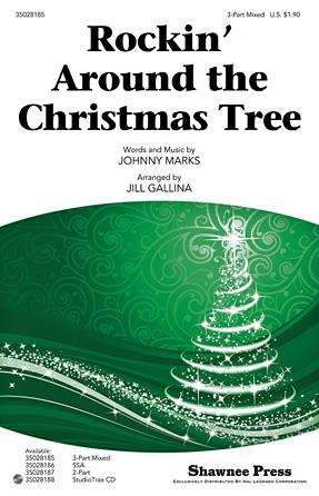 Rockin' Around the Christmas Tree : SAB : Jill Gallina : Johnny Marks : Sheet Music : 35028185 : 884088623531