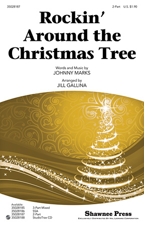 Rockin' Around the Christmas Tree : 2-Part : Jill Gallina : Johnny Marks : Sheet Music : 35028187 : 884088623555